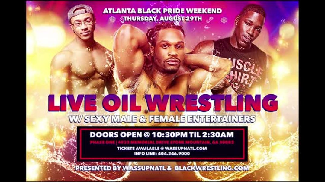 BWN LIVE OIL WRESTLING AT PHASE ONE